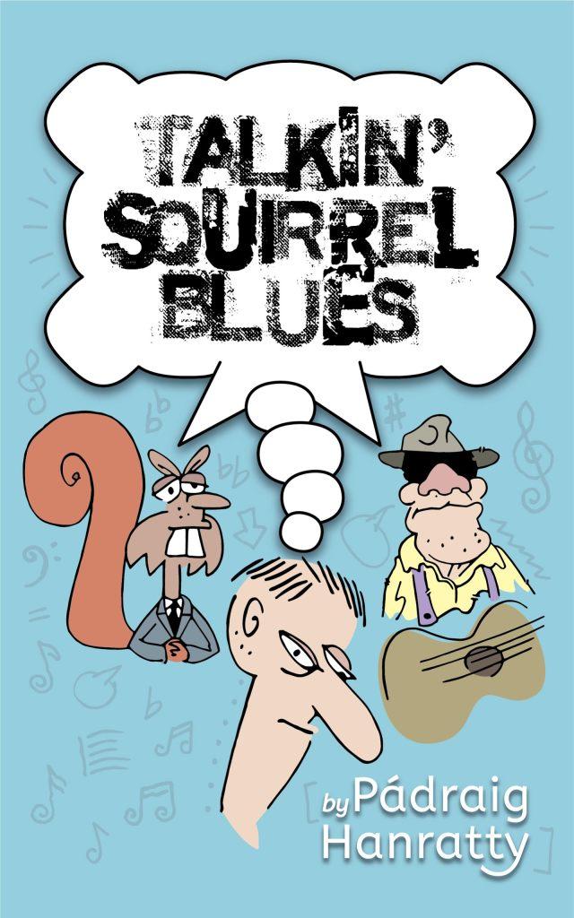 Talkin' Squirrel Blues