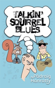 Talkin' Squirrel Blues